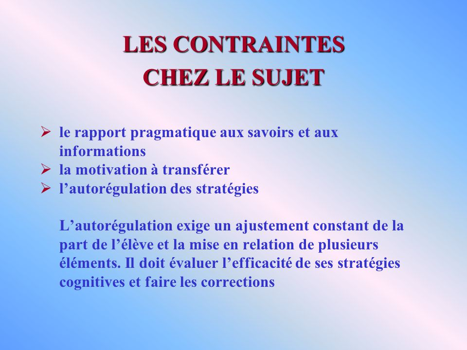 LES CONTRAINTES CHEZ LE SUJET