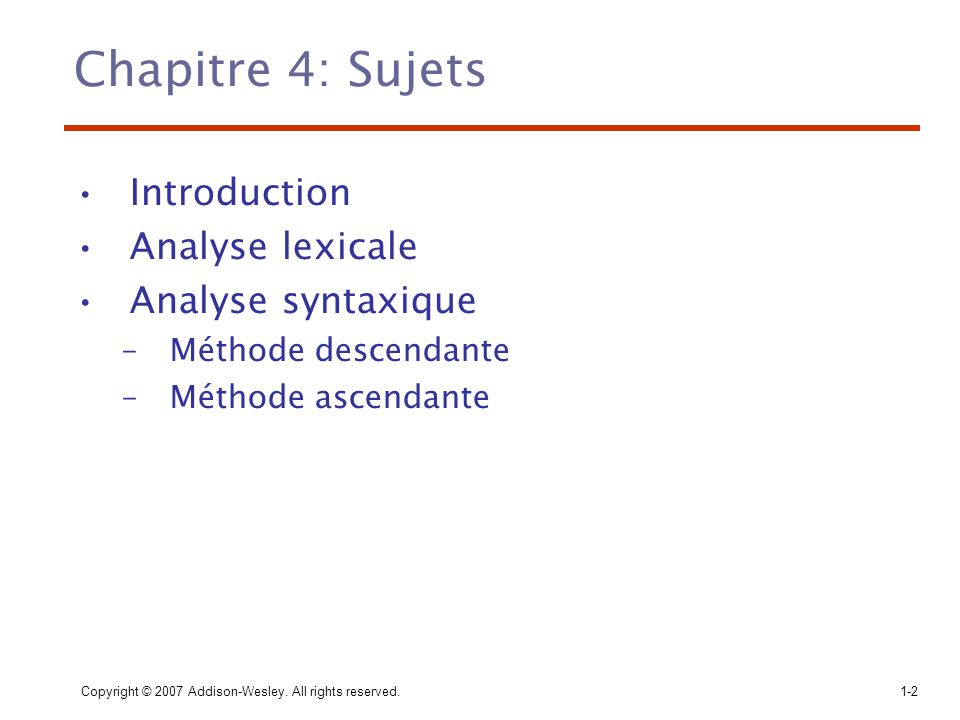 Chapitre 4: Sujets Introduction Analyse lexicale Analyse syntaxique