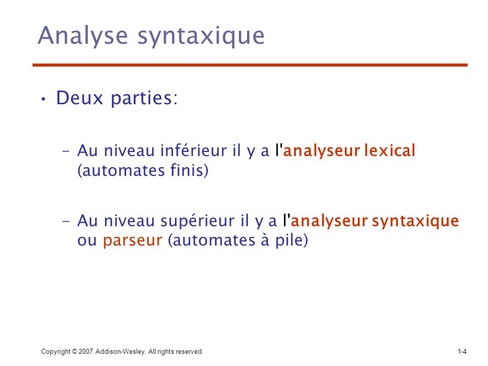 Analyse syntaxique Deux parties: