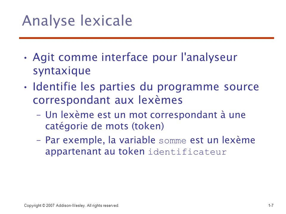 Analyse lexicale Agit comme interface pour l analyseur syntaxique