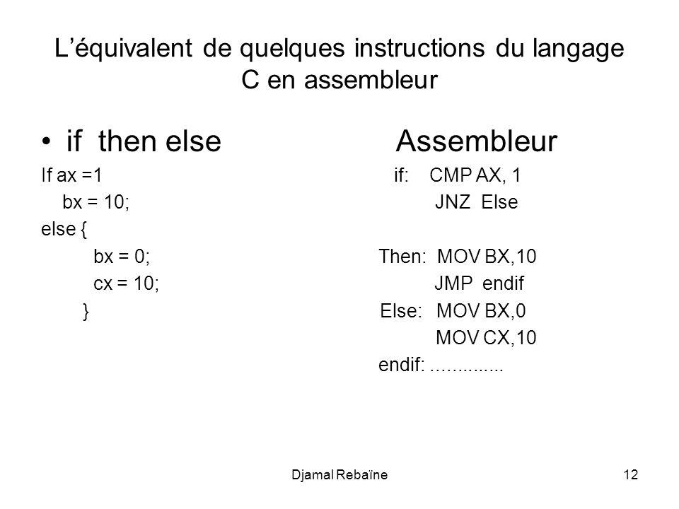 L'équivalent de quelques instructions du langage C en assembleur