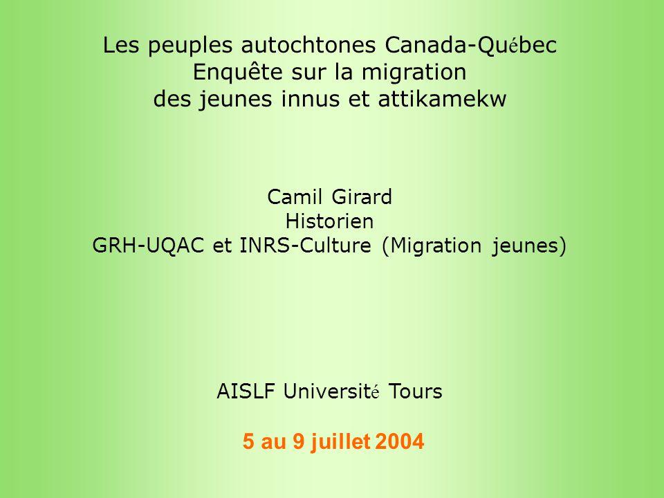 Les peuples autochtones Canada-Québec Enquête sur la migration