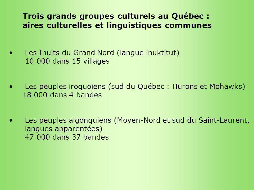 Trois grands groupes culturels au Québec :