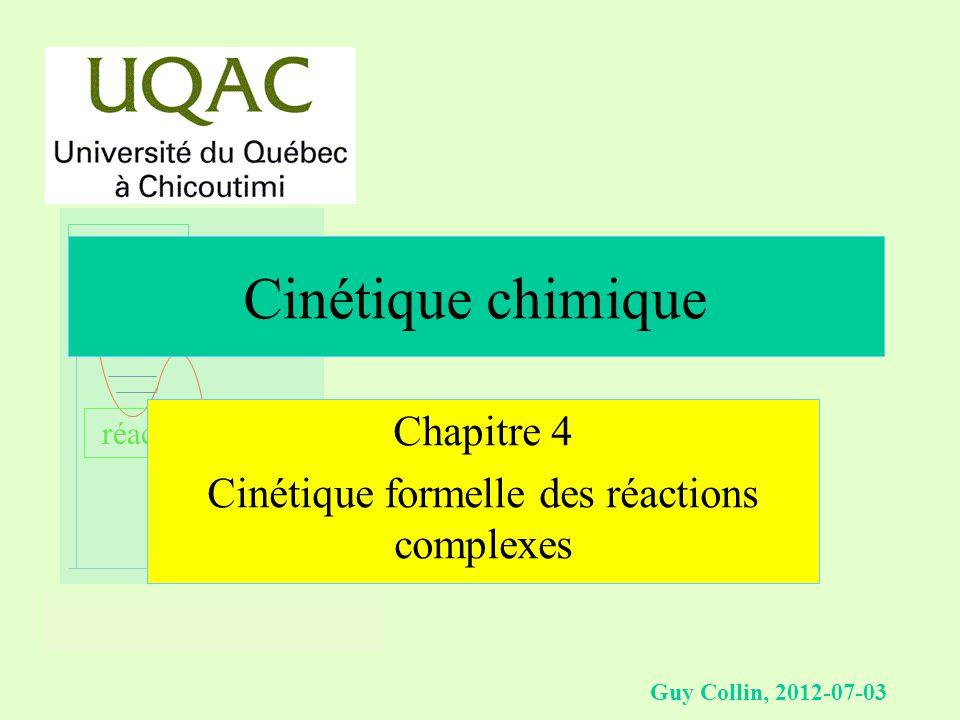Chapitre 4 Cinétique formelle des réactions complexes