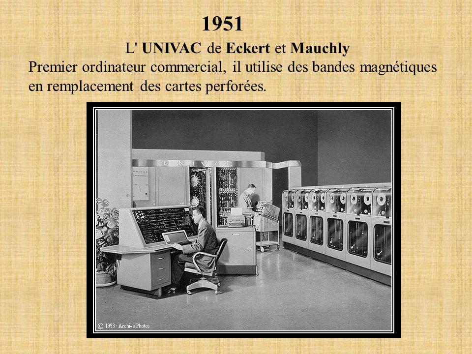 L UNIVAC de Eckert et Mauchly