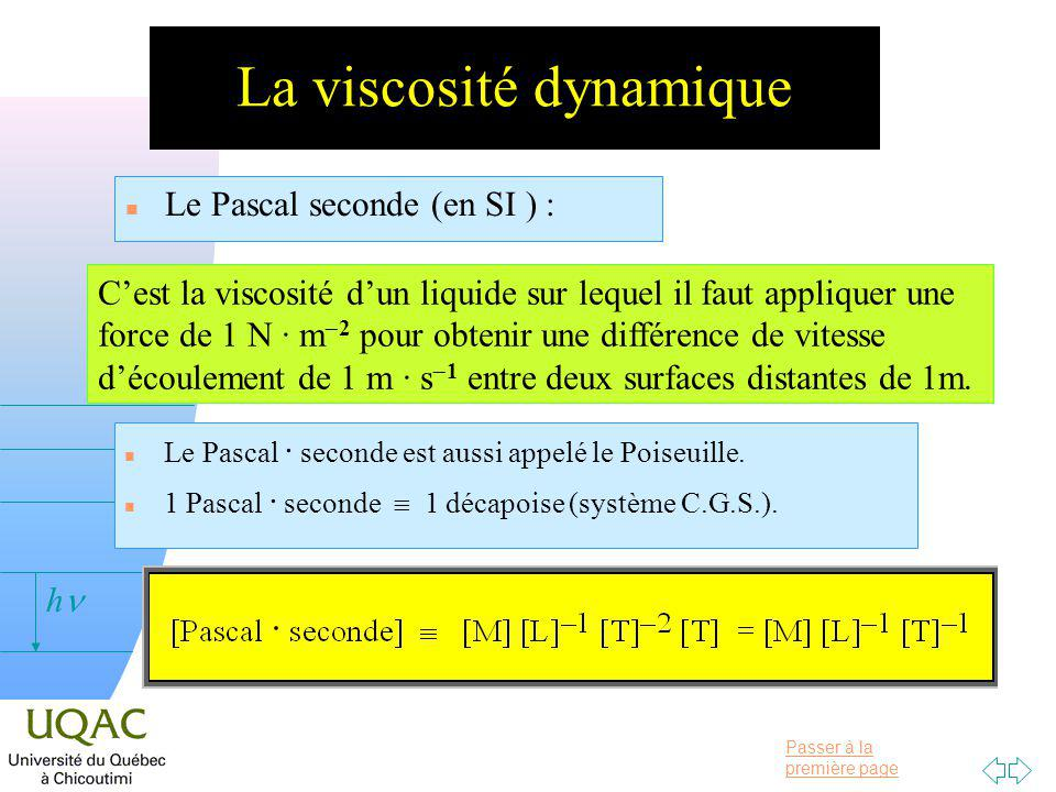 La viscosité dynamique