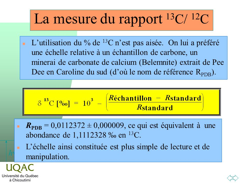 La mesure du rapport 13C/ 12C