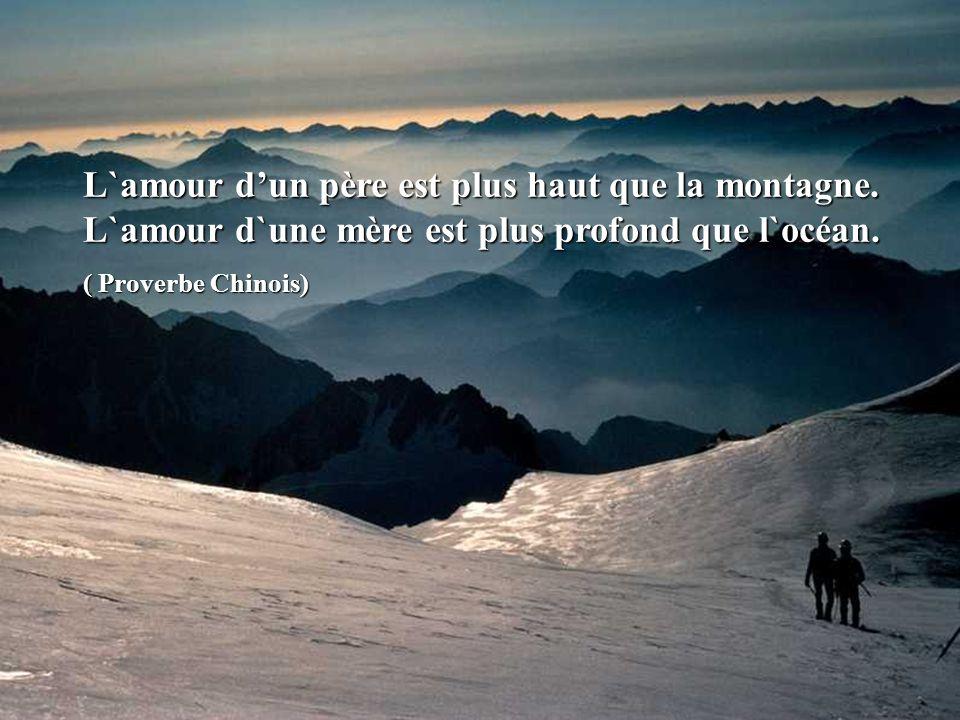 L`amour d'un père est plus haut que la montagne