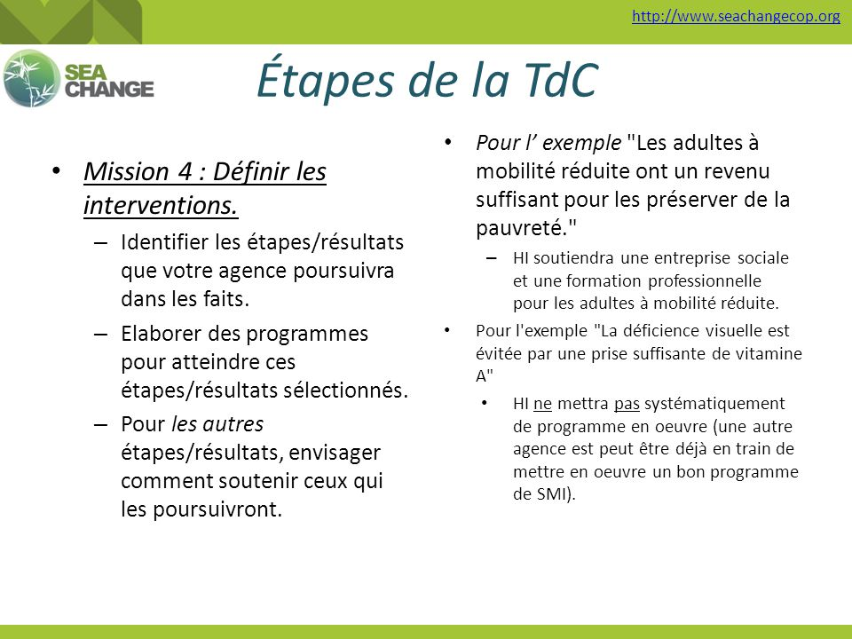 Étapes de la TdC Mission 4 : Définir les interventions.
