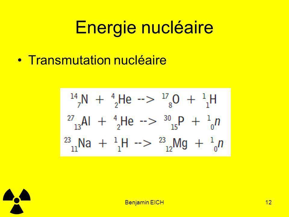 Energie nucléaire Transmutation nucléaire Benjamin EICH Benjamin EICH