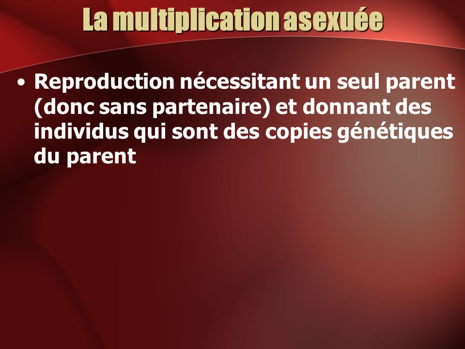 La multiplication asexuée