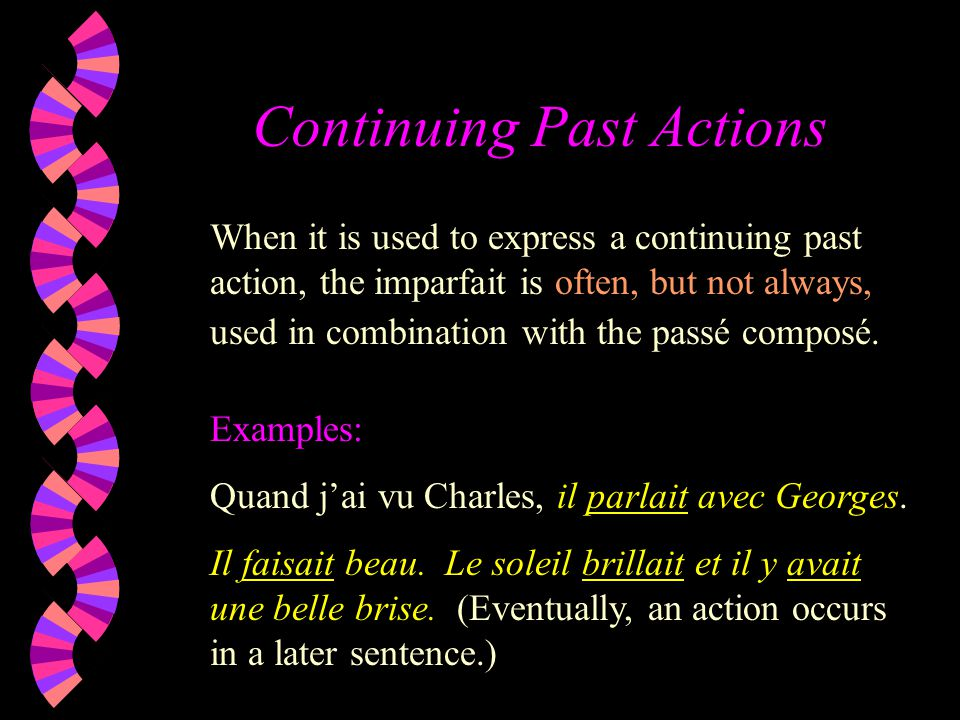 Continuing Past Actions