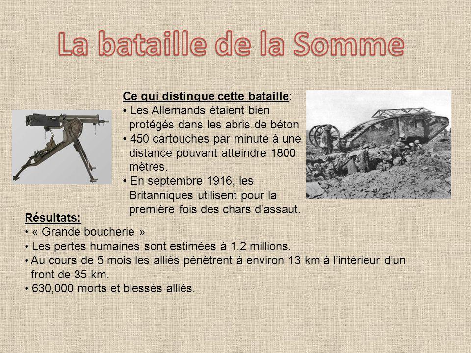 La bataille de la Somme Ce qui distingue cette bataille: