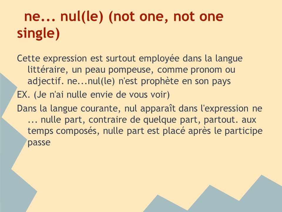 ne... nul(le) (not one, not one single)