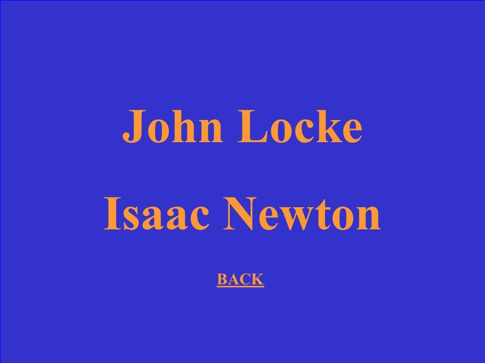 John Locke Isaac Newton