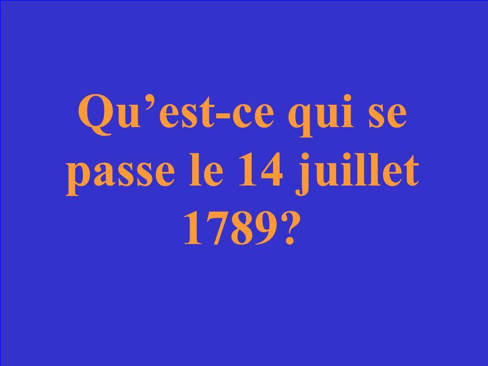 Qu'est-ce qui se passe le 14 juillet 1789