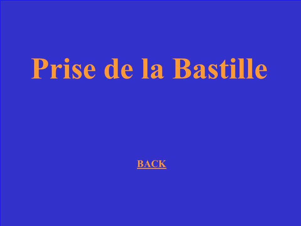 Prise de la Bastille BACK