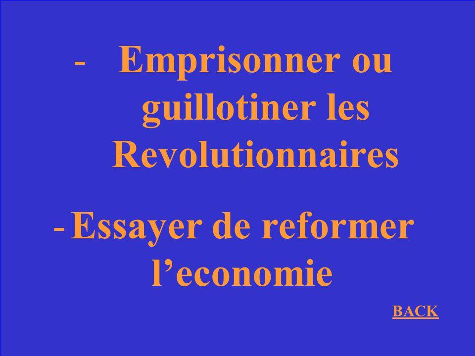 Emprisonner ou guillotiner les Revolutionnaires