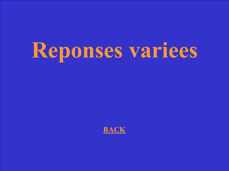 Reponses variees BACK