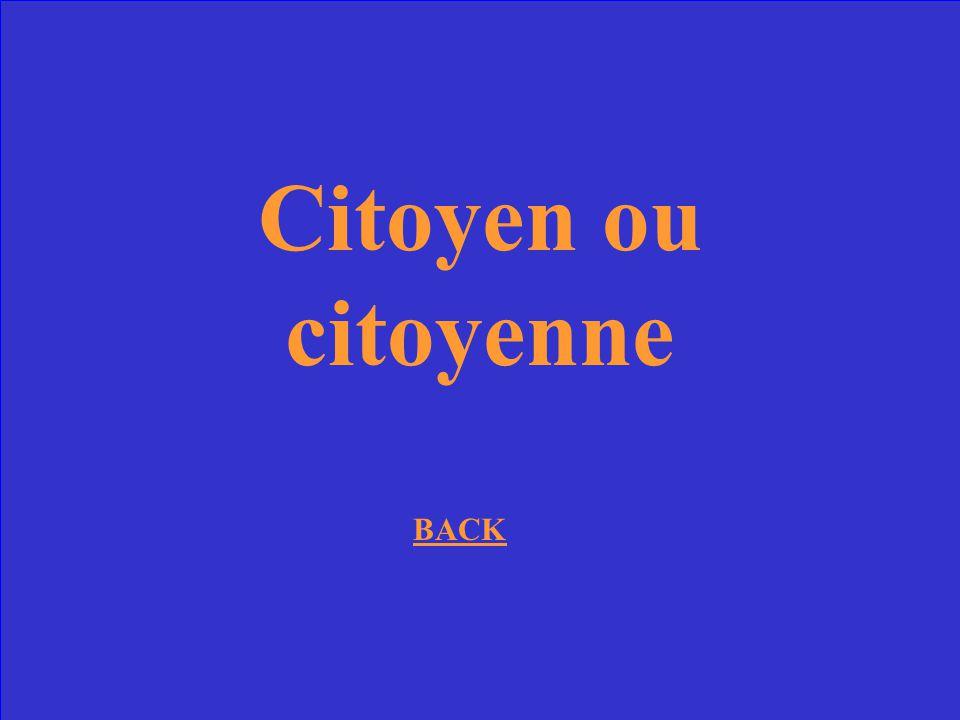 Citoyen ou citoyenne BACK
