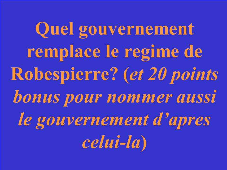 Quel gouvernement remplace le regime de Robespierre