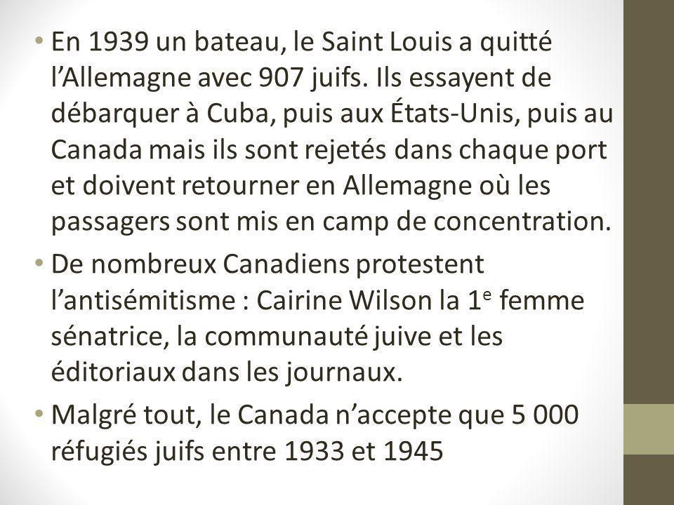En 1939 un bateau, le Saint Louis a quitté l'Allemagne avec 907 juifs