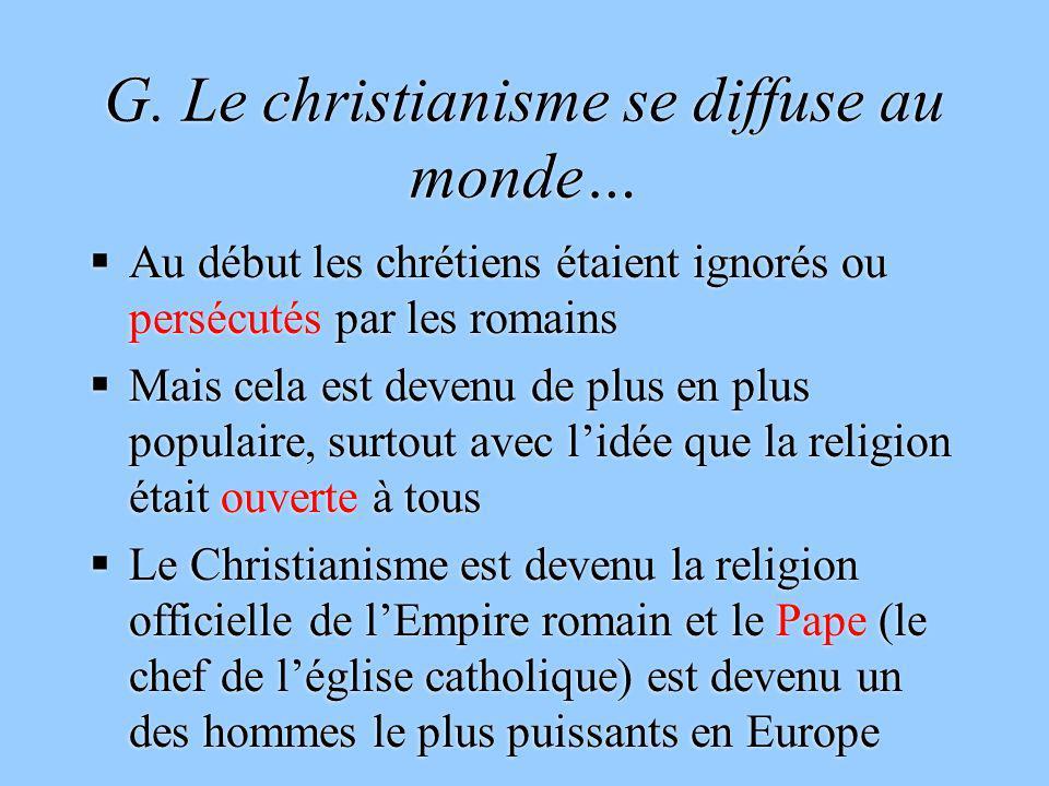 G. Le christianisme se diffuse au monde…