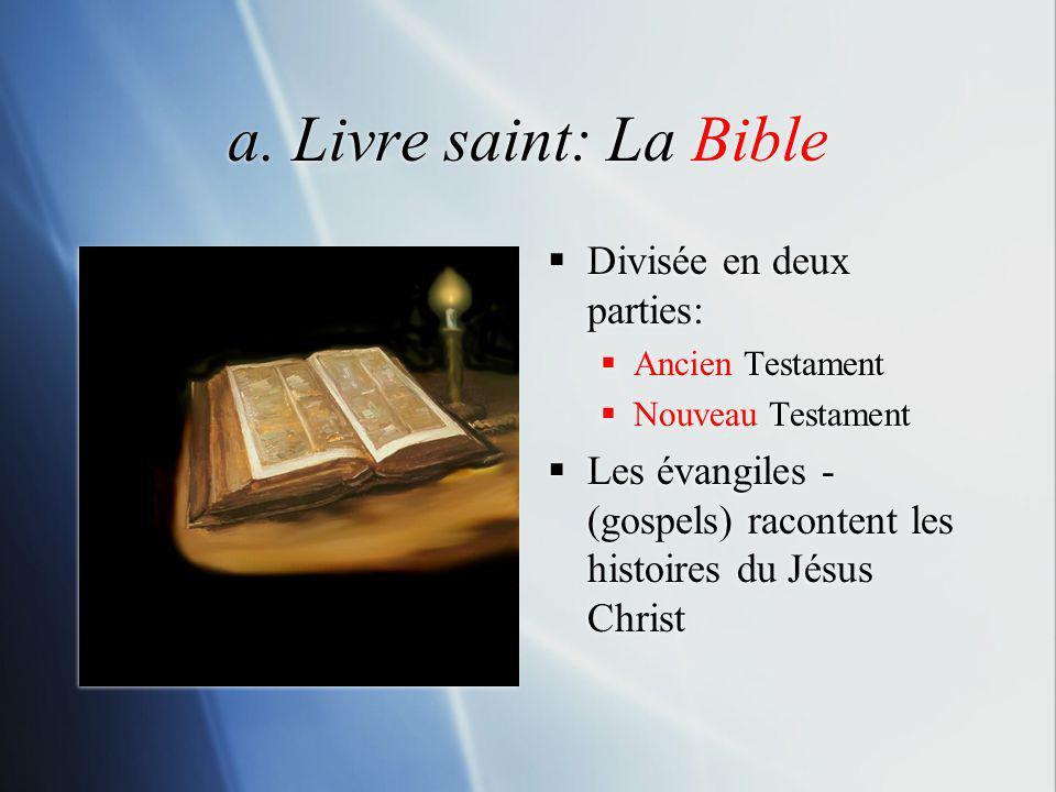 a. Livre saint: La Bible Divisée en deux parties: