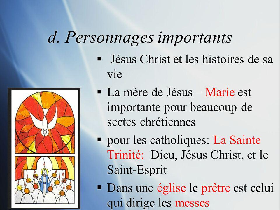 d. Personnages importants