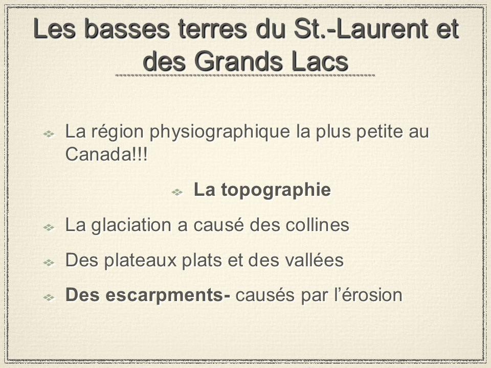Les basses terres du St.-Laurent et des Grands Lacs