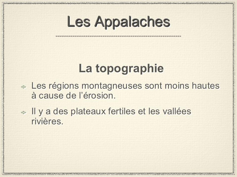 Les Appalaches La topographie
