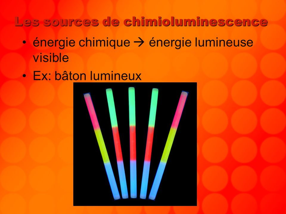 Les sources de chimioluminescence