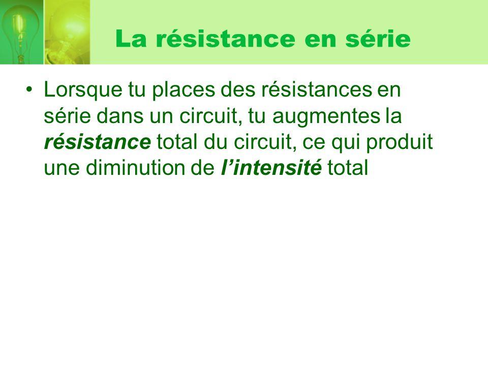 La résistance en série