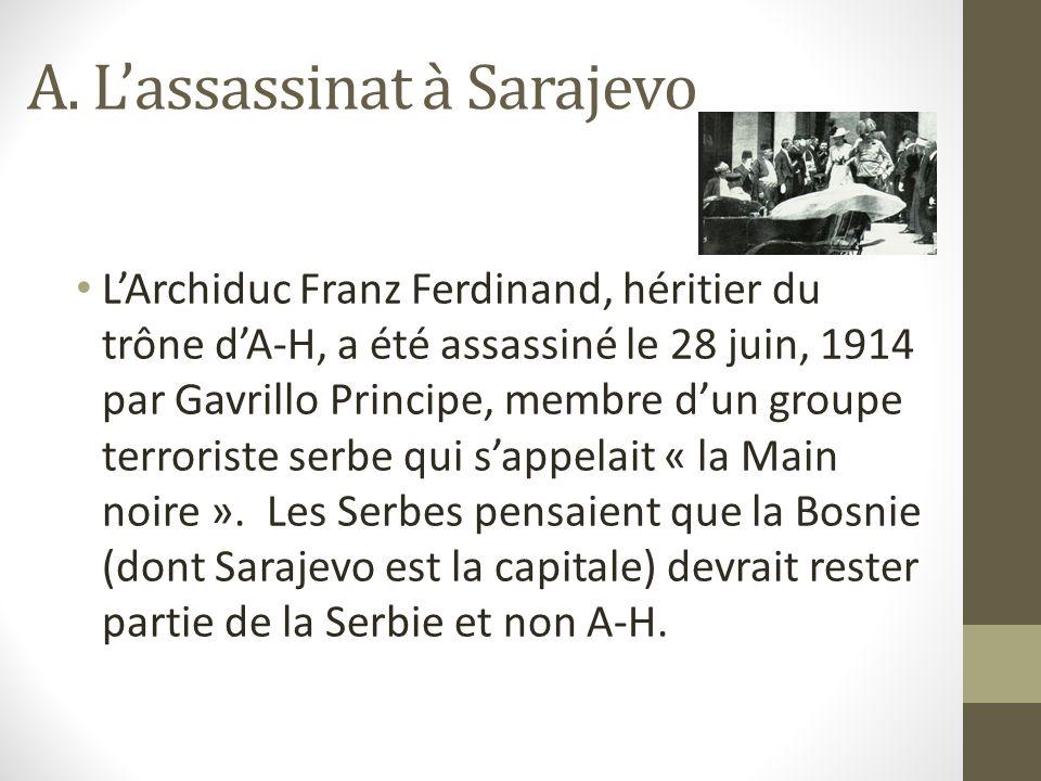 A. L'assassinat à Sarajevo