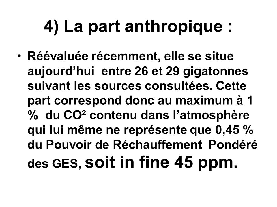 4) La part anthropique :