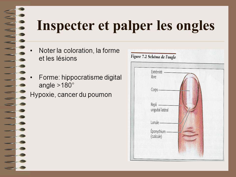 Inspecter et palper les ongles