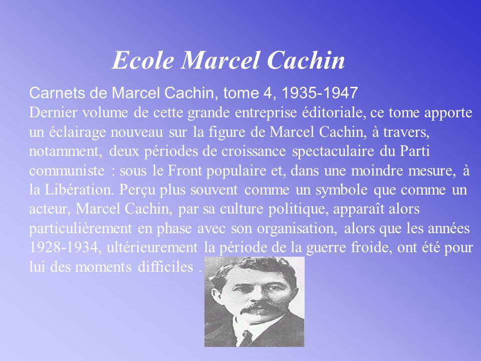 Ecole Marcel Cachin Carnets de Marcel Cachin, tome 4, 1935-1947