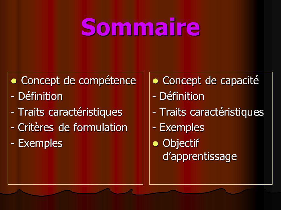 Sommaire Concept de compétence - Définition - Traits caractéristiques