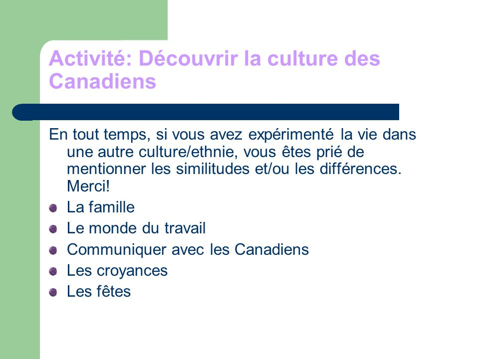 Activité: Découvrir la culture des Canadiens
