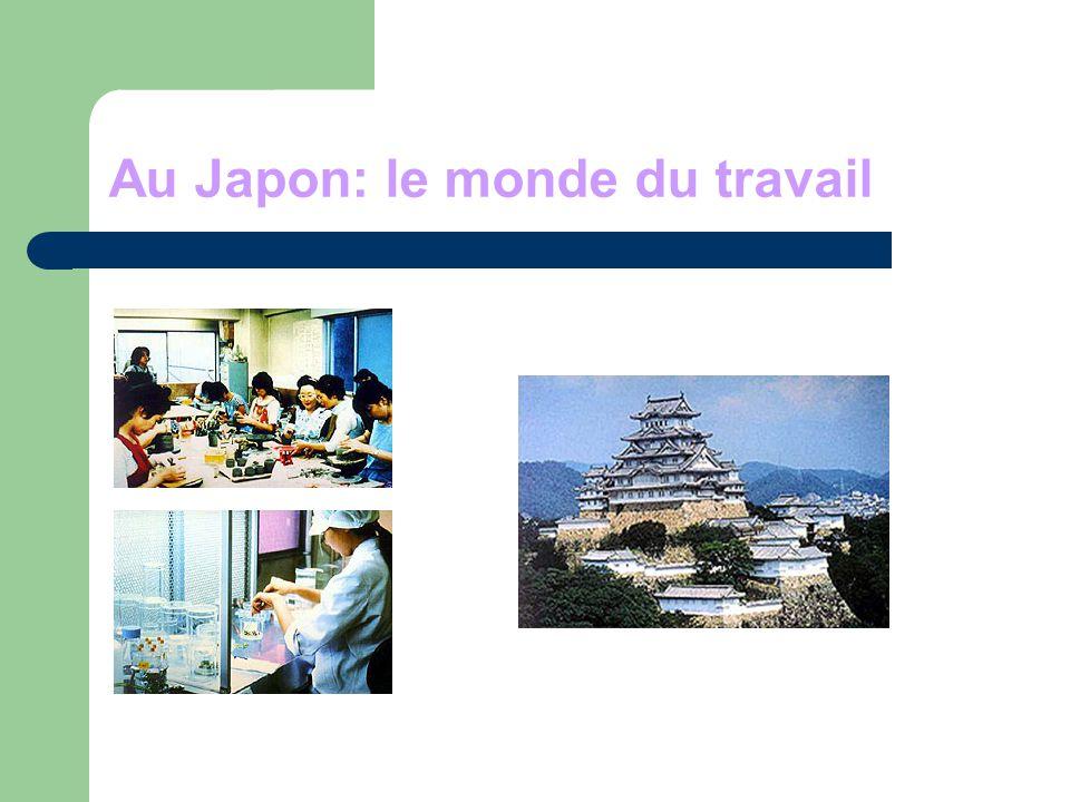 Au Japon: le monde du travail