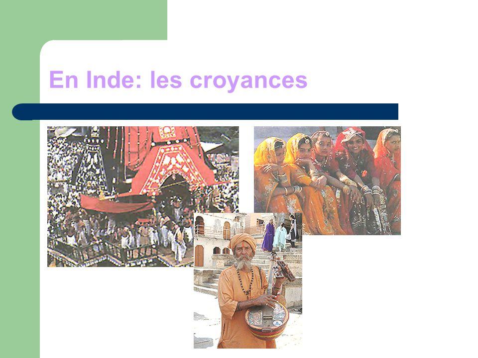 En Inde: les croyances