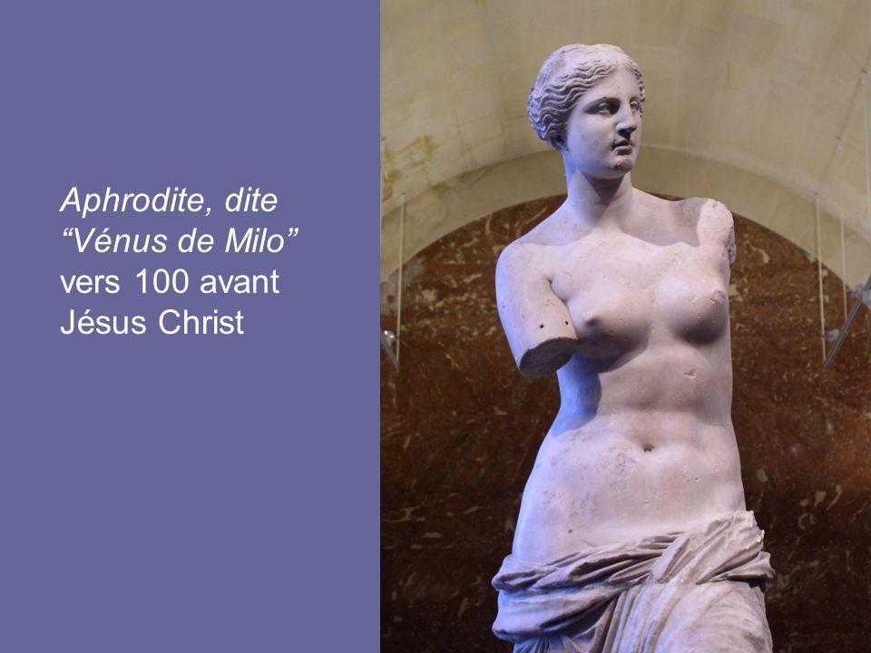 Aphrodite, dite Vénus de Milo vers 100 avant Jésus Christ