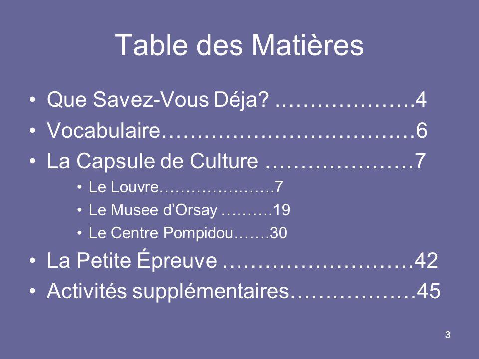 Table des Matières Que Savez-Vous Déja .……………….4