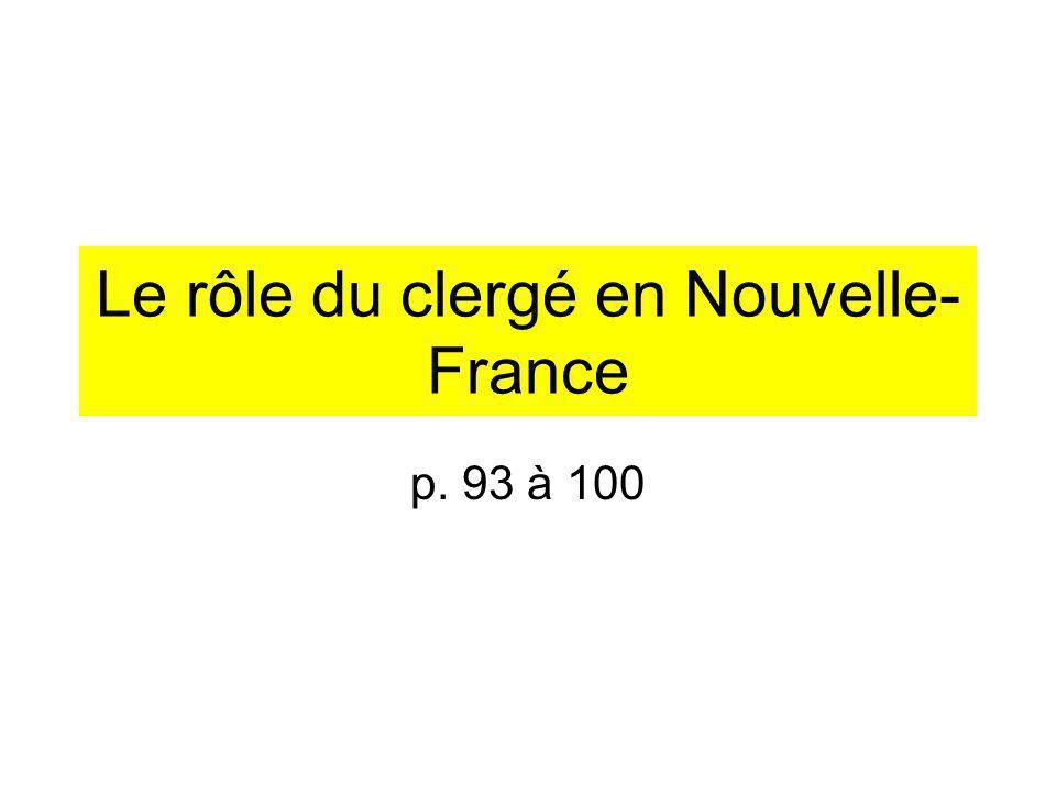 Le rôle du clergé en Nouvelle-France