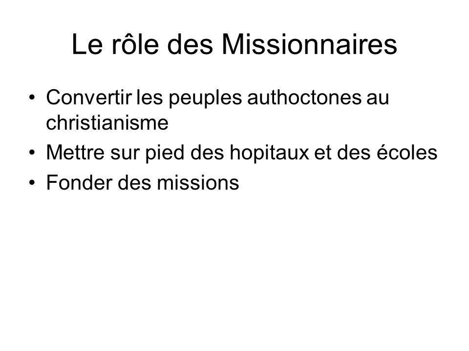 Le rôle des Missionnaires