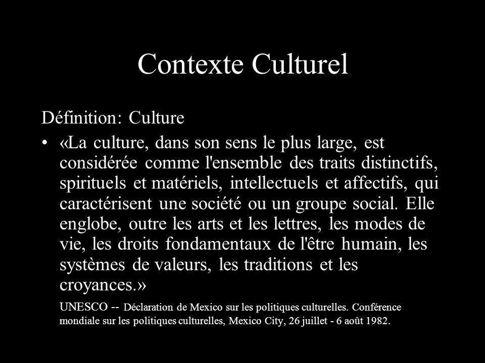 Contexte Culturel Définition: Culture