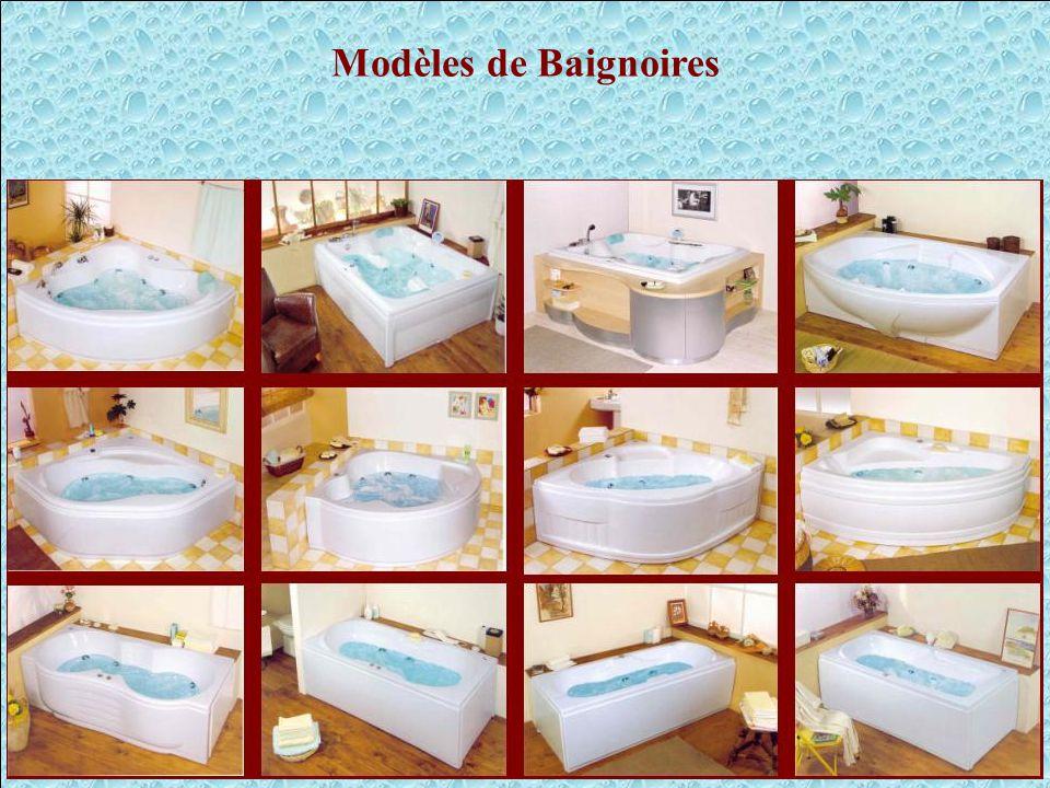 Modèles de Baignoires Modèles de baignoires