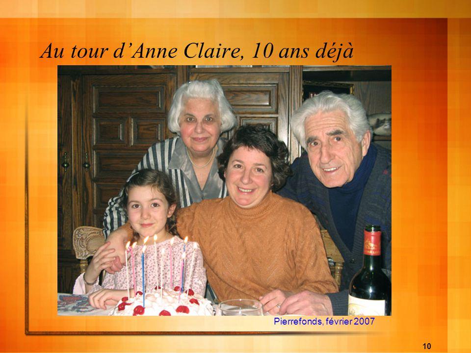 Au tour d'Anne Claire, 10 ans déjà