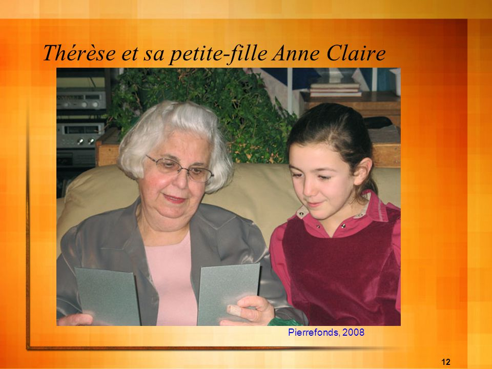 Thérèse et sa petite-fille Anne Claire