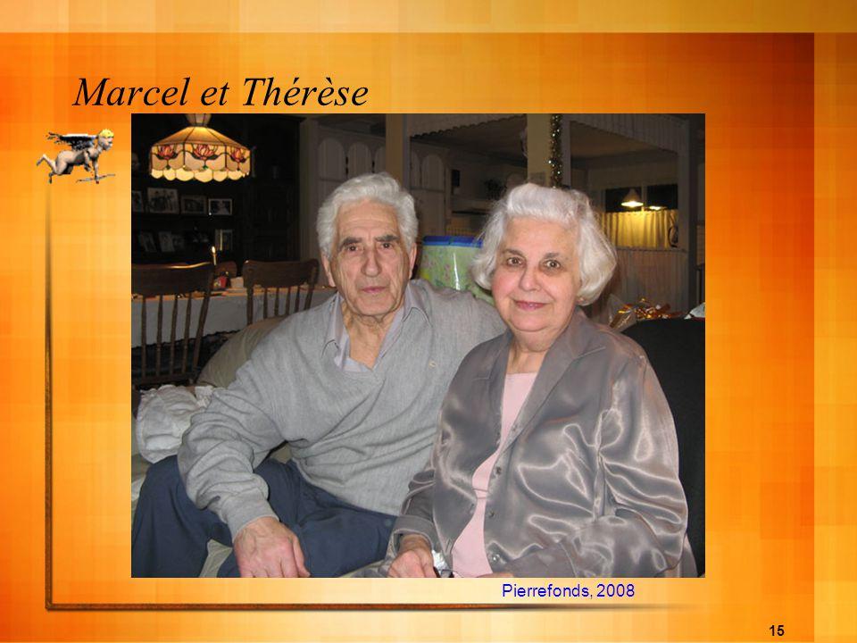 Marcel et Thérèse Pierrefonds, 2008
